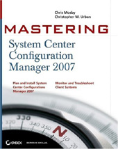 Mastering System Center Configuration Manager 2007 R2 at amazon.com