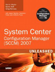 System Center Configuration Manager (SCCM) 2007 Unleashed  at amazon.com