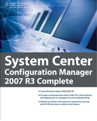 System Center Configuration Manager 2007 R3 Complete at Amazon.com